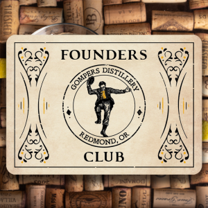Gompers Distillery Founders Club